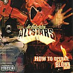 Lo Fidelity Allstars How To Operate With A Blown Mind (Parental Advisory)