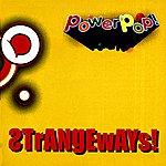 Strangeways Powerpop!