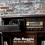 Jim Boggia On Your Birthday (Single)
