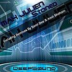 Max Julien Stoned (4-Track Maxi-Single)