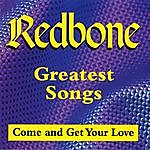 Redbone Greatest Songs - Come And Get Your Love