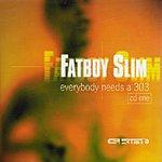 Fatboy Slim Everybody Needs A 303 (8-Track Maxi-Single)