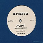 X-Press 2 AC/DC (2-Track Remix Single)