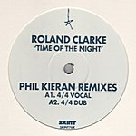 Roland Clark Time Of The Night (4-Track Remix Maxi-Single)