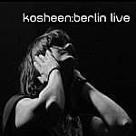 Kosheen Berlin Live (4-Track Maxi-Single)