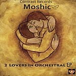 Mo Shic 2 Lovers In Orchestral EP