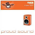 Cuca Quero Agua (3-Track Maxi-Single)