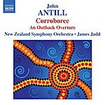 James Judd John Antill: Corroboree/An Outback Overture