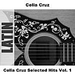 Celia Cruz Celia Cruz Selected Hits, Vol.1