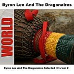 Byron Lee & The Dragonaires Byron Lee And The Dragonaires Selected Hits, Vol.2