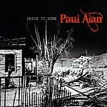 Paul Alan Drive It Home