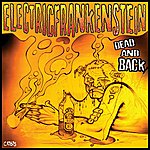 Electric Frankenstein Dead And Back