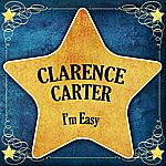 Clarence Carter I'm Easy