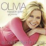 Olivia Newton-John Olivia Newton-John & Friends...A Celebration In Song