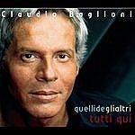 Claudio Baglioni Quelli De Gli Altri: Tutti Qui