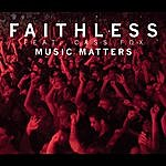 Faithless Music Matters (4-Track Maxi-Single)