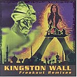 Kingston Wall Freakout Remixes