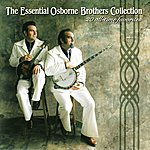 Osborne Brothers The Essential Osborne Brothers Collection