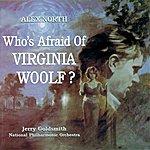 Alex North Who's Afraid Of Virginia Woolf?: Original Score