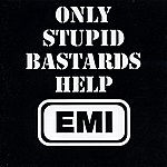 Conflict Only Stupid Bastards Help EMI (Parental Advisory)