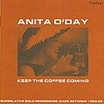 Anita O'Day Keep The Coffee Coming