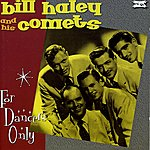Bill Haley For Dancers Only