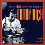 Buddy Rich Live From Miami And More