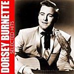 Dorsey Burnette Dorsey Burnette Selected Hits