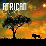Mburu The African Lounge: African Grooves & Voices