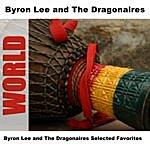 Byron Lee & The Dragonaires Byron Lee & The Dragonaires Selected Favorites
