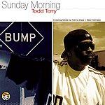 Todd Terry Sunday Morning (6-Track Maxi-Single)