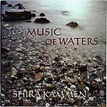 Shira Kammen Music Of Waters