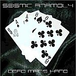 Seismic Anamoly Dead Mans Hand