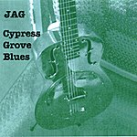 Jag Cypress Grove Blues
