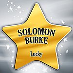 Solomon Burke Lucky