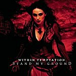 Within Temptation Stand My Ground (2-Track Single)