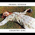 Primal Scream Country Girl/To Live Is To Fly