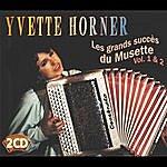 Yvette Horner Les Grands Succès Du Musette, Vol.1/Les Grands Succès Du Musette, Vol.2