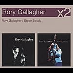 Rory Gallagher Rory Gallagher/Stage Struck