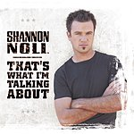 Shannon Noll That's What I'm Talking About