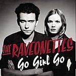 The Raveonettes Go Girl Go (Single)