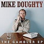 Mike Doughty The Gambler Ep