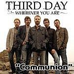 Third Day Communion (Radio Single)