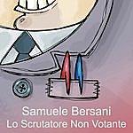 Samuele Bersani Lo Scrutatore Non Votante (Single)