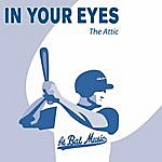 The Attic In Your Eyes (You Light Up My Fire Remix)