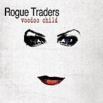 Rogue Traders Voodoo Child (Radio Edit)