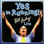 Bill Harley Yes To Running!