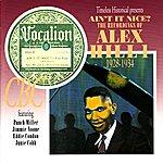 Alex Hill Ain't It Nice? The Recordings Of Alex Hill 1928-1934