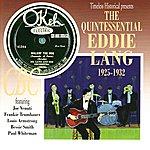 Eddie Lang The Quintessential Eddie Lang, 1925-1932