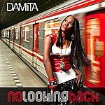 Damita No Looking Back